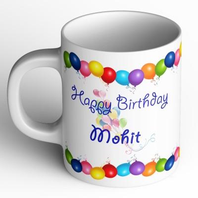 Abaronee Happy Birthday Mohit b001 Ceramic Mug(350 ml)