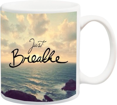ME&YOU Motivational Inspirational Quotes (IZ17-VK-MU-0581) Just Breathe Printed Ceramic Mug(325 ml)