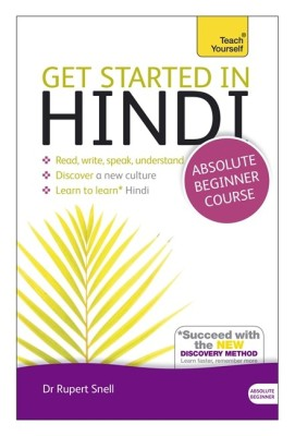 Get Started in Hindi with Two Audio CDs: A Teach Yourself Guide, Second Edition(English, Paperback, Rupert Snell)