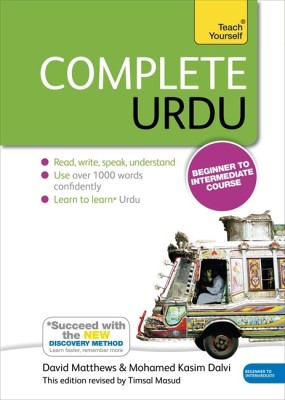 Complete Urdu with Two Audio CDs: A Teach Yourself Guide(English, Paperback, David Matthews, Mohammed Kasim Dalvi)