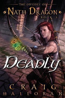 Deadly(English, Paperback, Halloran Craig)