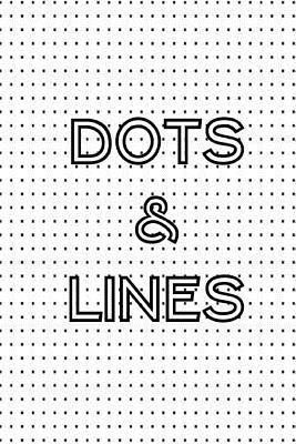 Dots & Lines(English, Paperback, Smith Sarie)