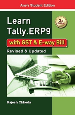 Learn Tally.ERP 9 with GST and E-Way Bill(English, Paperback, Rajesh Chheda)