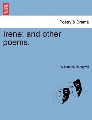 Irene(English, Paperback / softback, Honnywill W Keppel)