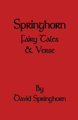 Springhorn Fairy Tale and Verse(English, Paperback, Springhorn David)