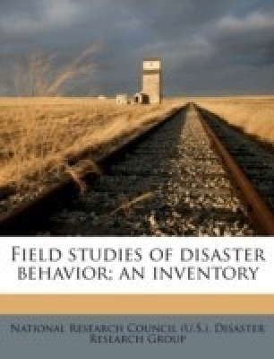 Field Studies of Disaster Behavior; An Inventory(English, Paperback, unknown)