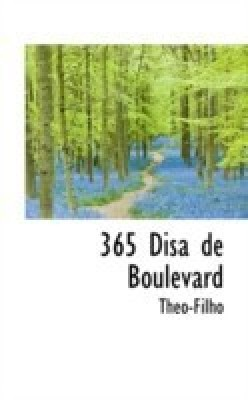 365 Disa de Boulevard(English, Paperback, Theo-Filho)