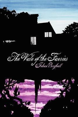 The Vale of the Faeries(English, Paperback, Burghall Johan)