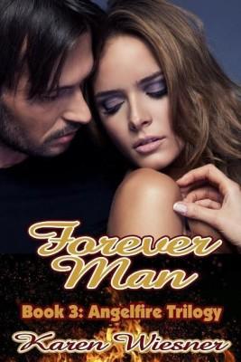 Forever Man, Book 3 of the Angelfire Trilogy(English, Paperback, Wiesner http:, www.karenwiesner.com Karen)