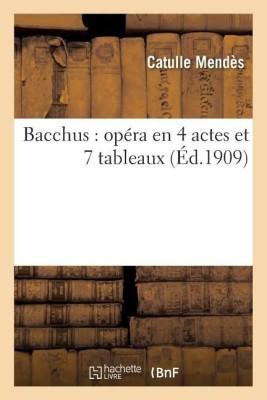 Bacchus(French, Paperback, Mendes-C)
