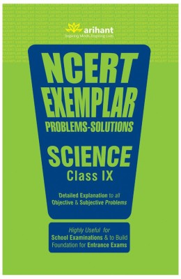 Ncert Exemplar Problems-Solutions Science Class 9th - Detailed Explanation to All Objective & Subjective Problems(English, Paperback, Arihant Experts)