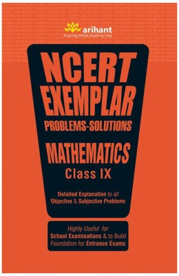 Ncert Exemplar Problems-Solutions Mathematics Class 9th - Detailed Explanation to All Objective & Subjective Problems(English, Paperback, Arihant Experts)
