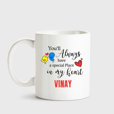 Huppme Vinay Always have a special place in my heart love white coffee name ceramic mug Ceramic Mug(350 ml)