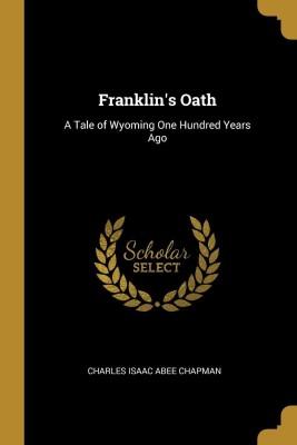 Franklin(English, Paperback, Charles Isaac Abee Chapman)