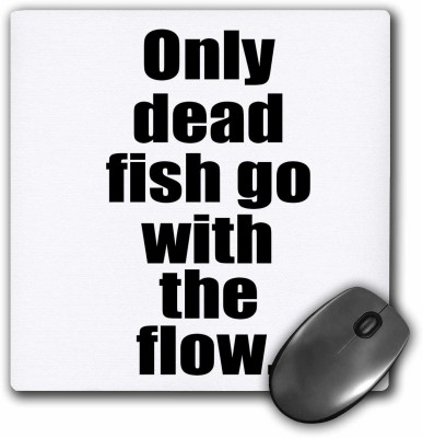 3dRose Only dead fish go with the flow, Be awesome Mousepad(Multicolor)