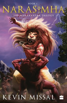 Narasimha: The Mahaavatar Trilogy Book 1  (English, Paperback, Kevin Missal)