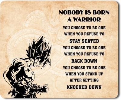 Flair Print Dragon Ball Goku Nobody is born a warrior FPMP004 Mousepad(Multicolor)