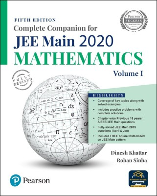 Complete Companion for JEE Main 2020 Mathematics Volume 1 | Previous 18 Year's AIEEE/JEE Mains Questions | Fifth Edition | By Pearson (English, Paperback, Dinesh Khattar)