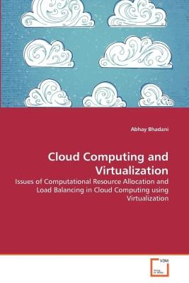 Cloud Computing and Virtualization(English, Paperback, Bhadani Abhay)