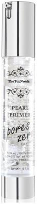TheTopNotch Pearl Primer Pores Zero Face Primer Gel Primer  - 30 ml(Transparent)