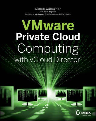VMware Private Cloud Computing with vCloud Director(English, Electronic book text, Gallagher Simon)