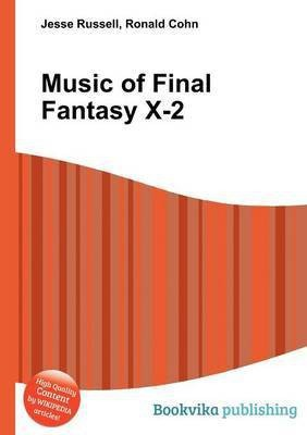 Music of Final Fantasy X-2(English, Paperback, Russell Jesse)