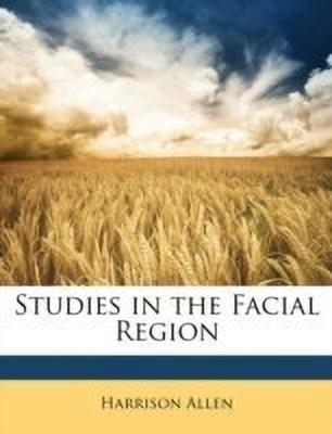 Studies in the Facial Region(English, Paperback, Allen Harrison)
