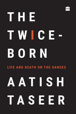 The Twice-born(English, Hardcover, Aatish Taseer)