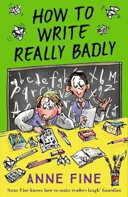 How to Write Really Badly(English, Paperback, Fine Anne)