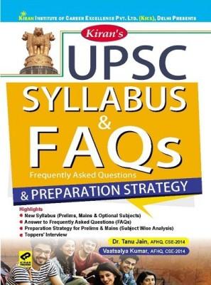 Kiran UPSC Syllabus and FAQs and Preparation Strategy(English, Paperback, Dr Tanu Jain, Vaatsalya Kumar)