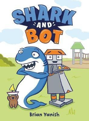 Shark and Bot(English, Hardcover, Yanish Brian)