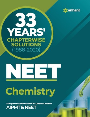 33 Years Chapterwise Solutions NEET Chemistry 2021(English, Paperback, Arihant Experts)