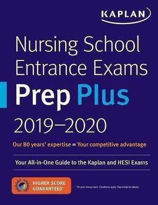 Nursing School Entrance Exams Prep 2019-2020(English, Paperback, Kaplan Nursing)