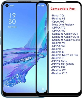 ISAAK Edge To Edge Tempered Glass for Honor 30s, Realme 6s, OPPO A92, Moto One Fusion+, OPPO A72, OPPO A52, Samsung Galaxy A21, Samsung Galaxy A21s, Samsung Galaxy M31s, Realme V5, OPPO A53, Realme 7, Realme 6i, Realme Narzo 20 Pro, Realme 7i, OPPO A53s, OPPO A33 (2020), OPPO A32, Realme Q2, Realme
