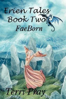 Erien Tales Book Two(English, Paperback, Pray Terri)