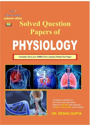 Solved Question Papers Of Physiology By Dr. Reshu Gupta(Paperback, Dr. Reshu Gupta)