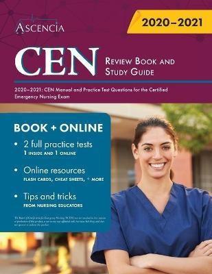 CEN Review Book and Study Guide 2020-2021(English, Paperback, Ascencia Nursing Exam Prep Team)