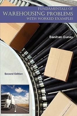 Fundamentals of Warehousing - With Worked Examples(English, Paperback, Gunay Banihan)