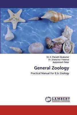 General Zoology(English, Paperback, Dr Sivakumar K Parvathi)
