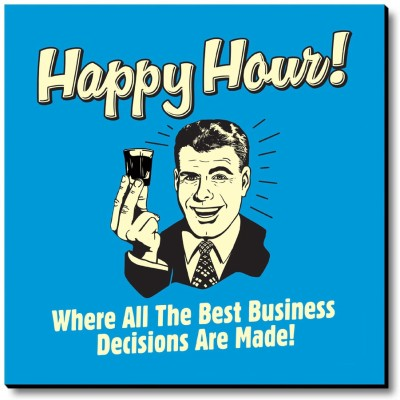 bCreative Happy Hour! Where All The Best Business Decisions Are Made! Fridge Magnet, Door Magnet Pack of 1 Multicolor