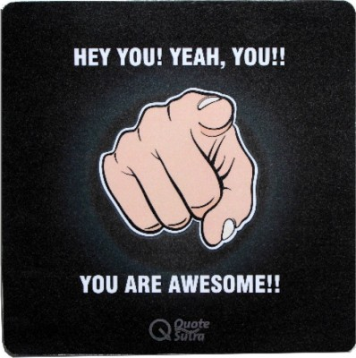 QuoteSutra You are Awesome Mousepad(Black)