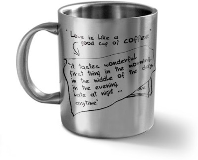 Hot Muggs Love is Like a Good Cup of Coffee - Message Stainless Steel Mug(350 ml) at flipkart