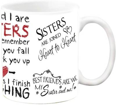 EFW You and I are sisters Ceramic Mug(325 ml)