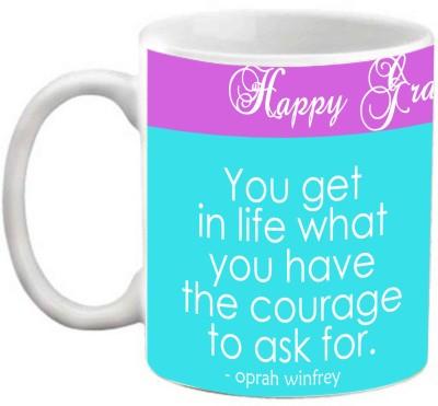EFW Happy Graduation Day Inspiration Quotes Theme' (EFWMU0100085) Printed Coffee Ceramic Mug(325 ml)