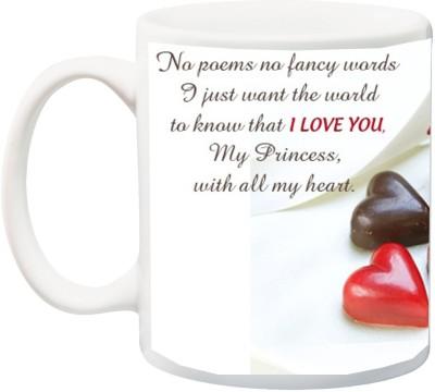 IZOR Valentine's Day And Anniversary Gifts ; I Love You My Princess, With All My Heart Printed Ceramic Mug(325 ml)