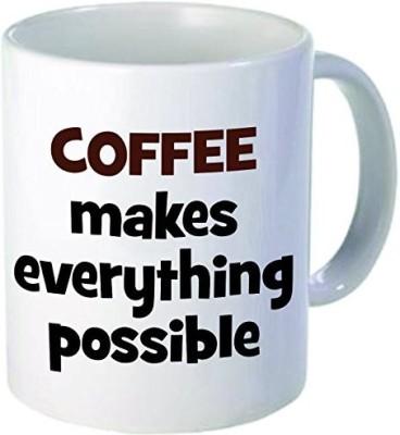 Rikki Knight Knight Coffee Makes Everything Possible Ceramic Coffee, 11 oz, White Ceramic Mug(60 ml) at flipkart