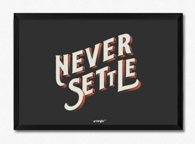 Seven Rays Never Settle Framed Poster Paper Print(12 inch X 8 inch, Box)  available at flipkart for Rs.799
