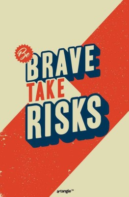 https://rukminim1.flixcart.com/image/400/400/poster/d/8/q/small-sr986-seven-rays-be-brave-take-risk-poster-original-imaer7qhqfkacag4.jpeg?q=90