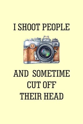 I Shoot People Funny Quotes Poster Paper Print(12 inch X 18 inch, Rolled)  available at flipkart for Rs.179