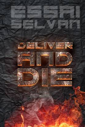 Deliver and Die (Volume 1)